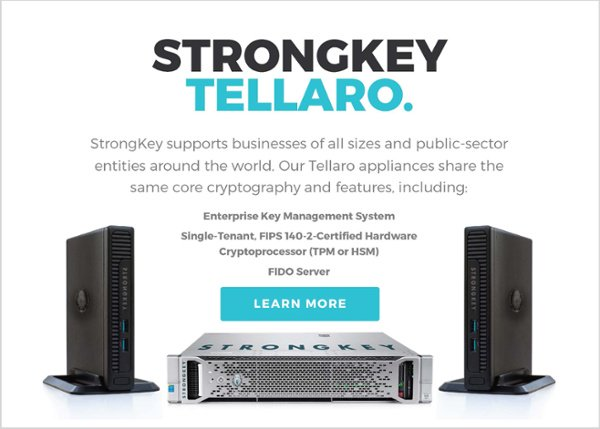 Learn more about the StrongKey Tellaro Appliances
